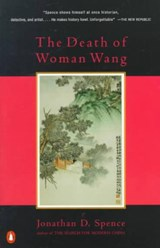 The Death of Woman Wang | Jonathan D. Spence |