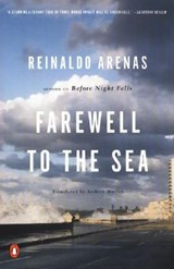 Farewell to the Sea | Reinaldo Arenas & Andrew Hurley |