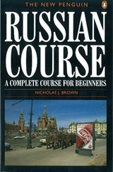 New Penguin Russian Course | Nicholas Brown |