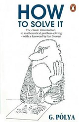 How to Solve it | George Polya |