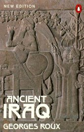 Ancient Iraq | Georges Roux |