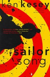 Sailor Song | Ken Kesey |
