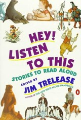 Hey! Listen to This | Jim Trelease |
