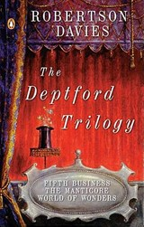 The Deptford Trilogy | Robertson Davies |