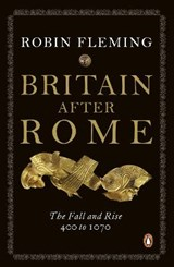 Britain After Rome | Robin Fleming |