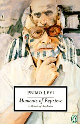 Moments of Reprieve | Primo Levi |
