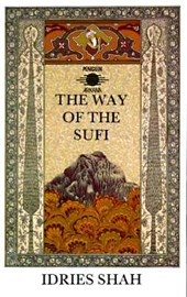 The Way of the Sufi | Idries Shah |