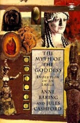 The Myth of the Goddess | Jules Cashford |