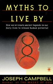 Myths to Live by | Joseph Campbell |