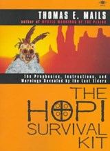 The Hopi Survival Kit | Thomas E. Mails |