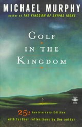 Golf in the Kingdom | Michael Murphy |