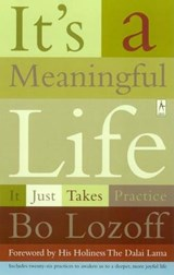 It's a Meaningful Life | Bo Lozoff |