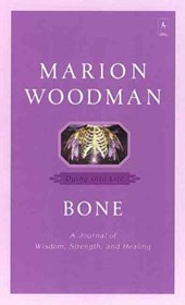 Bone | Marion Woodman |
