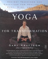 Yoga for Transformation | Gary Kraftsow |