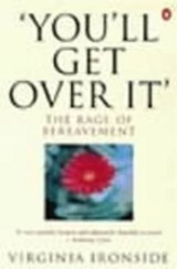 'You'll Get Over It' | Virginia Ironside |