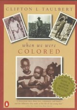 Once Upon A Time When We Were Colored | Clifton L. Taulbert |