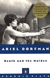 Death and the Maiden | Ariel Dorfman |