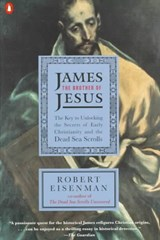 James the Brother of Jesus | Robert Eisenman |