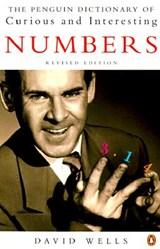 The Penguin Book of Curious and Interesting Numbers | David Wells |