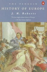 Penguin history of europe | J. M. Roberts |