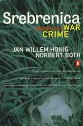 Srebrenica | Honig, Jan Willem ; Both, Norbert |