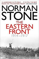 Eastern front, 1914-1917 | Norman Stone |