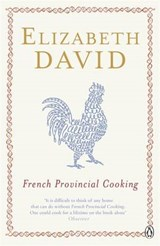 French Provincial Cooking | Elizabeth David |