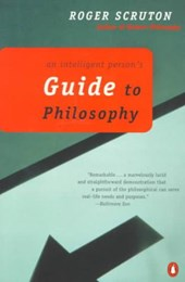 An Intelligent Person's Guide to Philosophy | Roger Scruton |