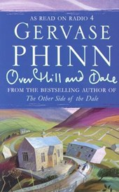 Over Hill and Dale | Gervase Phinn |