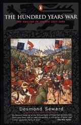 The Hundred Years War | Desmond Seward |