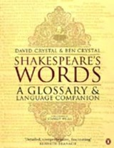 Shakespeare's Words | Crystal, David ; Crystal, Ben |