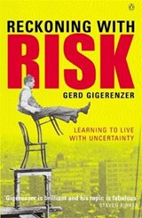 Reckoning with Risk | Gerd Gigerenzer |