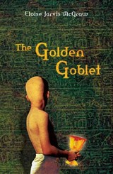 The Golden Goblet | Eloise Jarvis McGraw |