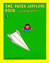 The Paper Airplane Book | Seymour Simon |