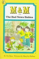 M and M and the Bad News Babies | Pat Ross |
