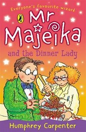 Mr Majeika and the Dinner Lady | Humphrey Carpenter |