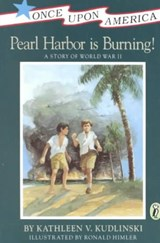 Pearl Harbor Is Burning! | Kathleen V. Kudlinski |
