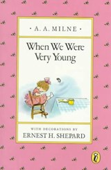 When We Were Very Young | A. A. Milne |