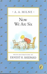 Now We Are Six | A. A. Milne |