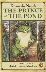 The Prince of the Pond | Donna Jo Napoli |