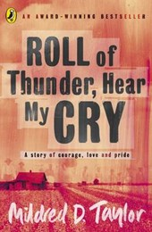 Roll of Thunder, Hear My Cry | Mildred D Taylor |
