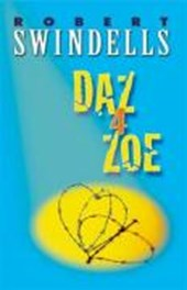 Daz 4 Zoe | Robert Swindells |