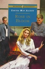 Rose in Bloom | Louisa May Alcott |