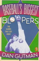 Baseball's Biggest Bloopers | Dan Gutman |