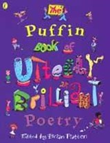 Puffin Book of Utterly Brilliant Poetry | Brian Patten |