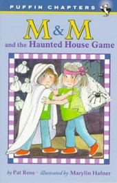 M & M and the Haunted House Game | Pat Ross |