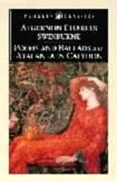 Poems and Balads and Atalanta in Calydon | Algernon Charles Swinburne |