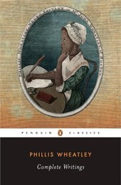 Complete Writings | Phillis Wheatley & Vincent Carretta |