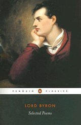 Selected Poems of Lord George Gordon Byron | Lord George Gordon Byron |