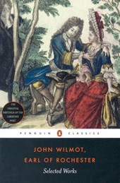 Selected Works Earl Of Rochester | Rochester, John Wilmot, Earl of ; Ellis, Frank H. |